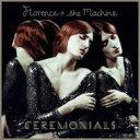 【送料無料】 Florence & The Machine フローレンスアンドザマシーン / Ceremonials (+post...