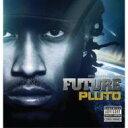 Future / Pluto 輸入盤 【CD】