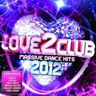 【送料無料】 Love 2 Club 2012 輸入盤 【CD】