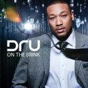 Dru / On The Brink 【CD】