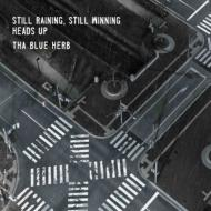 THA BLUE HERB ブルーハーブ / STILL RAINING, STILL WINNING / HEADS UP 【CD】