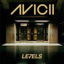 Avicii / Levels 輸入盤 【CDS】
