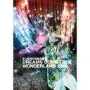 DREAMS COME TRUE (ドリカム) / 史上最強の移動遊園地 DREAMS COME TRUE WONDERLAND 2011 【通...