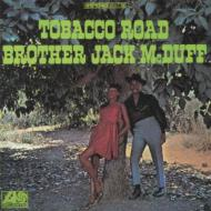 Brother Jack Mcduff / Tobacco Road 【CD】