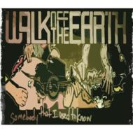 Walk Off The Earth / Somebody That I Used To Know 輸入盤 【CDS】