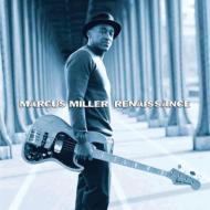 【送料無料】 Marcus Miller マーカスミラー / Renaissance 【CD】