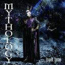 【送料無料】 デーモン閣下 / MYTHOLOGY 【CD】