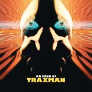 Traxman / Da Mind Of Traxman 【CD】