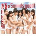 CD+DVD 18%OFFAKB48 エーケービー / 真夏のSounds good ! 【通常盤 Type-B: AKB48 27thシング...