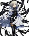 【送料無料】 ギルティクラウン 09 【完全生産限定版】 【BLU-RAY DISC】