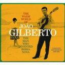 【送料無料】 Joao Gilberto ジョアンジルベルト / Warm World Of Joa