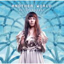 柴咲コウ / Another: World 【CD Maxi】