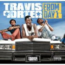 Travis Porter / From Day 1 輸入盤 【CD】