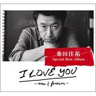【送料無料】 桑田佳祐 クワタケイスケ / I LOVE YOU -now & forever- 【完全生産限定盤】 ...
