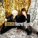 【送料無料】 access アクセス / Secret Cluster 【CD】