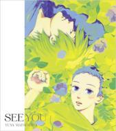 松下優也 マツシタユウヤ / SEE YOU 【期間限定盤 (夏雪ランデブー盤)】 【CD Maxi】