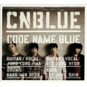 CD+DVD 21%OFF【送料無料】 CNBLUE シーエヌブルー / CODE NAME BLUE 【初回限定盤】(CD+DVD) ...