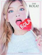 【送料無料】 THE ROLA!! / ローラ 【単行本】