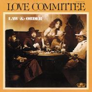 Love Committee ラブコミッティ / Law And Order 輸入盤 【CD】