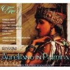 【送料無料】 Rossini ロッシーニ / 『パルミーラのアウレリアーノ』全曲 ベニーニ&ロンドン・フィル、ターヴァー、トロ・サンタフェ、他(2010 ステレオ)(3CD) 輸入盤 【CD】