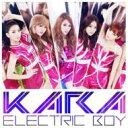 KARA (Korea) カラ / エレクトリックボーイ 【初回盤C】 【CD Maxi】