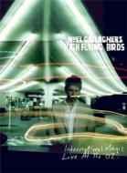 【送料無料】 Noel Gallagher's High Flying Birds / International Magic Live At The O2 (Del...