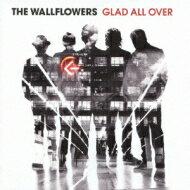 【送料無料】 Wallflowers / Glad All Over 【CD】