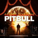 Pitbull ピットブル / Global Warming 【CD】