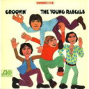 Rascals (Young Rascals) / Groovin' 【CD】
