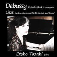 Debussyドビュッシー/PreludesBook,1,:田崎悦子(P)+liszt:DanteSonata【CD】
