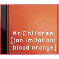 CD+DVD 18%OFF【送料無料】 Mr.Children (ミスチル) / [(an imitation) blood orange] 【初...