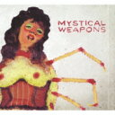 Mystical Weapons (Sean Lennon & Greg Saunier From Deerhoof) / Mystical Weapons 【CD】