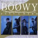 BOΦWY (BOOWY) ボウイ / JUST A HERO 【BLU-SPEC CD 2】