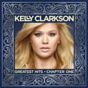 Kelly Clarkson ケリークラークソン / Greatest Hits - Chapter 1 輸入盤 【CD】