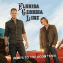 Florida Georgia Line / Here's To The Good Times 輸入盤 【CD】