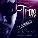 Trae Tha Truth / Blackprint Edition Slabbed 輸入盤 【CD】