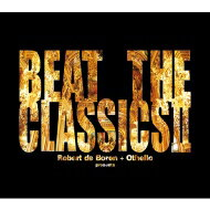 【送料無料】 Robert De Boron / Beat The Classics Ii 【CD】
