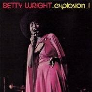 【送料無料】 Betty Wright ベティライト / Explosion 輸入盤 【CD】