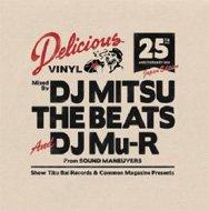 【送料無料】 DJ MITSU THE BEATS & DJ Mu-R / Delicious Vinyl 25th Anniversary Mix (Jap...