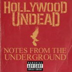 Hollywood Undead ハリウッドアンデッド / Notes From The Underground 輸入盤 【CD】