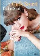 テイラー・スウィフト Girl's Secret / Taylor Swift テイラースウィフト 【単行本】
