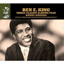 Ben E King ベンEキング / Three Classic Albums Plus 輸入盤 【CD】