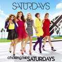 【送料無料】 Saturdays / Chasing The Saturdays 輸入盤 【CD】
