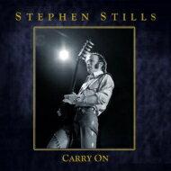 【送料無料】 Stephen Stills スティーブン スティルス / Carry On 輸入盤 【CD】