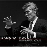 CD+DVD 18%OFF【送料無料】 吉川晃司 キッカワコウジ / SAMURAI ROCK (CD+DVD+グッズ)【初回...