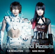 T.M.Revolution×水樹奈々 / Preserved Roses 【初回生産限定盤(CD+DVD+TVアニメ「革命機ヴァ...