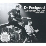 【送料無料】 Dr. Feelgood ドクターフィールグッド / All Through The City (With Wilko 1974-...