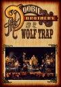 Doobie Brothers ドゥービーブラザーズ / Live At Wolf Trap 【DVD】