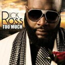 Rick Ross リックロス / Too Much 輸入盤 【CD】