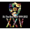 21%OFF【送料無料】 B'z ビーズ / B'z The Best XXV 1999-2012 (2CD+特典DVD)【初回限定盤...